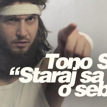 Tono Suchota – Staraj sa o seba