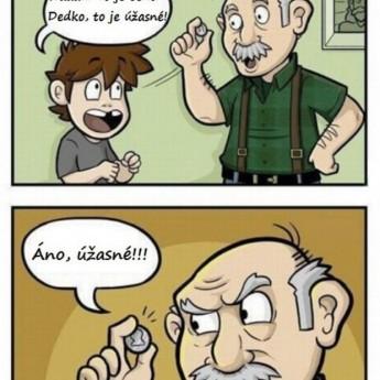 Zárobku chtivý dedko