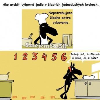 Výborné jedlo v šiestich krokoch