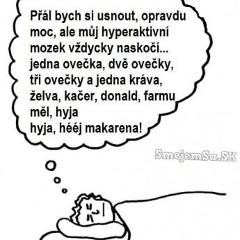 Keď si ľahneš do postele…