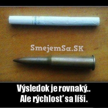 Cigareta vs. náboj